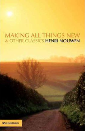 Making All Things New and Other Classics