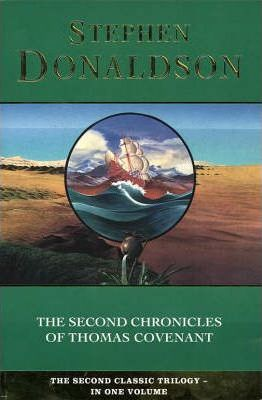 The Second Chronicles of Thomas Covenant (the Second Chronicles of Thomas Covenant, Book 5):