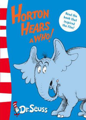 Dr. Seuss - Yellow Back Book: Horton Hears A Who!: Yellow Back Book