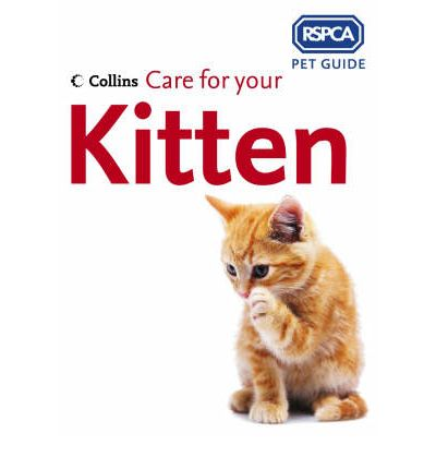 care for your kitten rspca 9780007182718