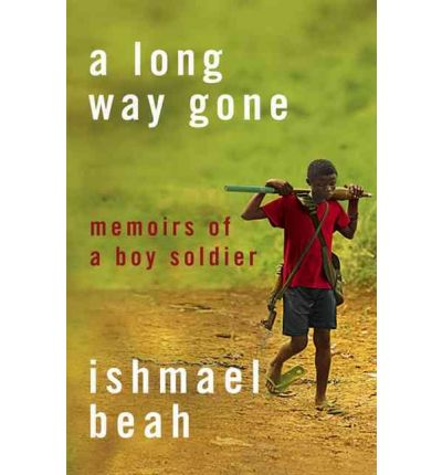 the children soldiers in ishmael beahs a long way gone A long way gone by ishmael beah 240pp, fourth estate, £1499  while it is certainly not the first autobiography of a child soldier, beah's position as a member of human rights watch, the .