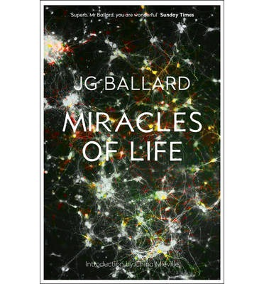 Miracles of Life : Shanghai to Shepperton : an Autobiography