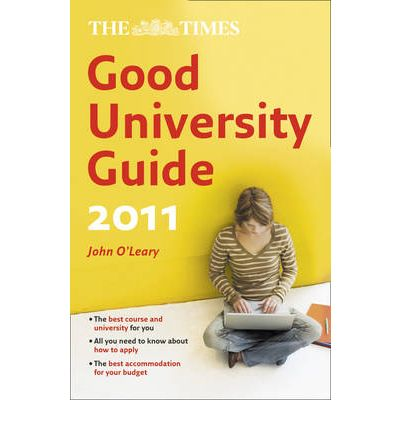 "The ""Times"" Good University Guide 2011"