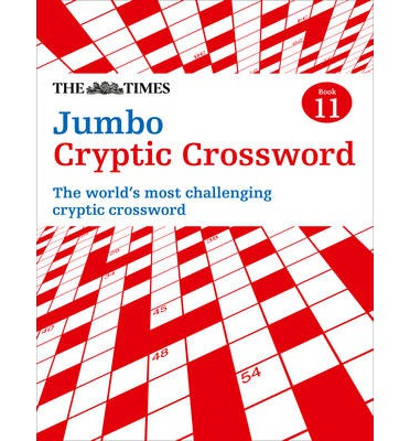 Times Jumbo Cryptic Crossword 11 : The World's Most Challenging Cryptic Crossword