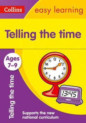 Telling Time Ages 7-9: Ages 7-9