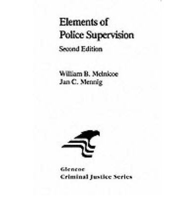 Elements of Police Supervision