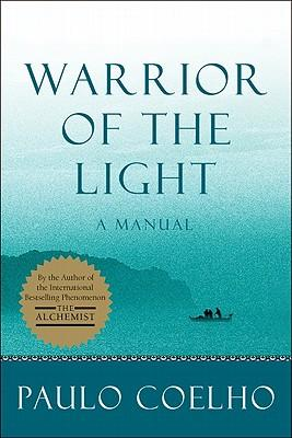 Warrior of the Light : A Manual