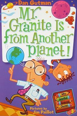 Mr granite is from another planet book report