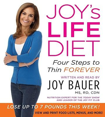 Joy's Life Diet : Four Steps to Thin Forever