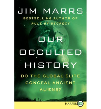 Our Occulted History Large Print ed.