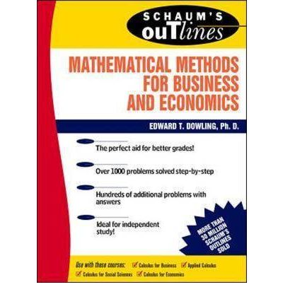 Schaum's Outline of Mathematical Methods for Business and ...