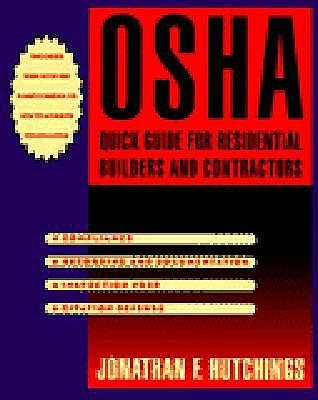 OSHA Quick Guide for Residential Builders and Contractors
