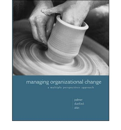 six images of managing change palmer Understanding of change and change management within a public sector organisation, namely, the south the study, conducted at grassroots level, spanned approximately six years and sought to give voice to those least often management' (considine 1988 gardner & palmer 1997) these change.
