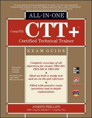 Comptia CTT+ Certified Technical Trainer All-in-One Exam Guide