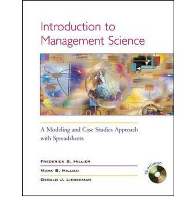 case studies in management science Find great deals for introduction to management science: a modeling and case studies approach with spreadsheets : a modeling and case studies approach with spreadsheets by mark s hillier and frederick s hillier (2008, hardcover, revised.