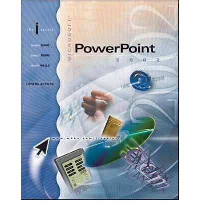 Microsoft Powerpoint 2002: Introductory