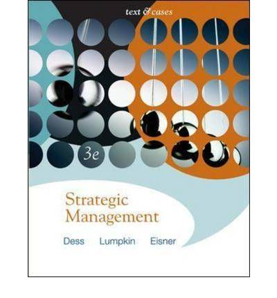 strategic management dess test bank Dess - strategic management: text and cases - 7e, solutions manual and test bank 007786252x solutions manual test bank in doc or pdf format solutionsmanualtbcom is.