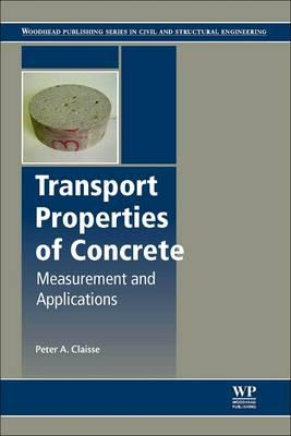 Transport Properties of Concrete : Measurements and Applications