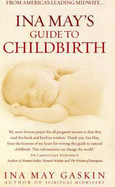 Ina May's Guide to Childbirth