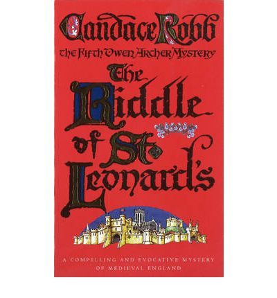 The Riddle of St. Leonards : An Owen Archer Mystery