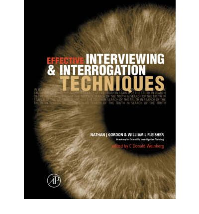 Interviewing and Interrogation Techniques