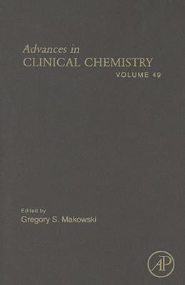 Advances in Clinical Chemistry: Vol. 49