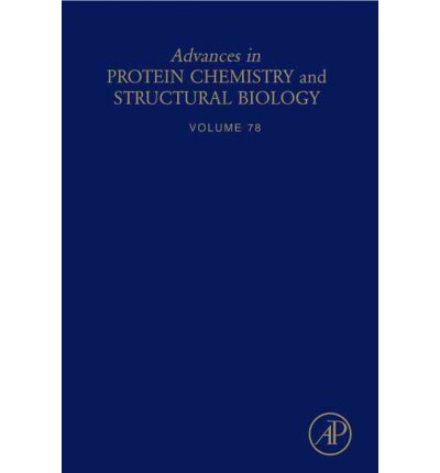 Advances in Protein Chemistry and Structural Biology: Vol. 78