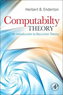 Computability Theory : An Introduction to Recursion Theory