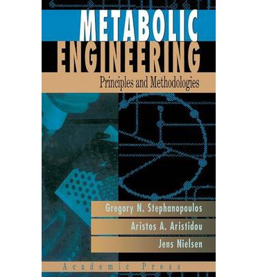 Metabolic Engineering : Principles and Methodologies