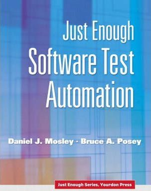 Just Enough Software Test Automation