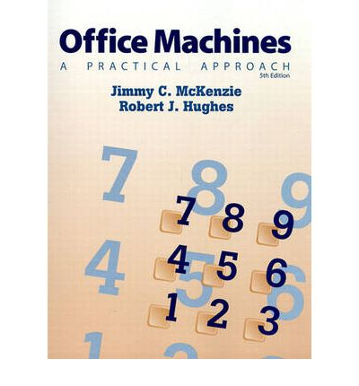 Office Machines Practical Approach : A Practical Approach