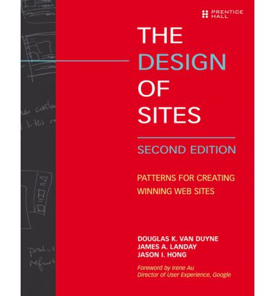 The Design of Sites : Patterns for Creating Winning Websites