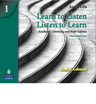 Learn to Listen, Listen to Learn 1 : Academic Listening and Note-Taking, Classroom Audio CD