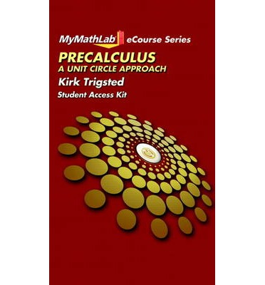 MyMathLab for Trigsted Precalculus