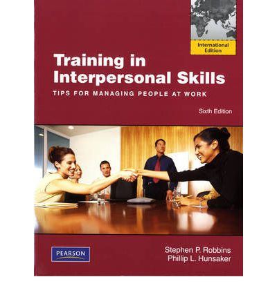 Descargar libros electrónicos gratis iPod Touch Training in Interpersonal Skills : Tips for Managing People at Work by Stephen P. Robbins, Phillip L. Hunsaker in Spanish PDF iBook PDB