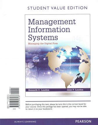 management information systems 12th edition Summary of the book: management information systems - managing the digitial firm, 12th edition (global edition) by laudon made for the course management.
