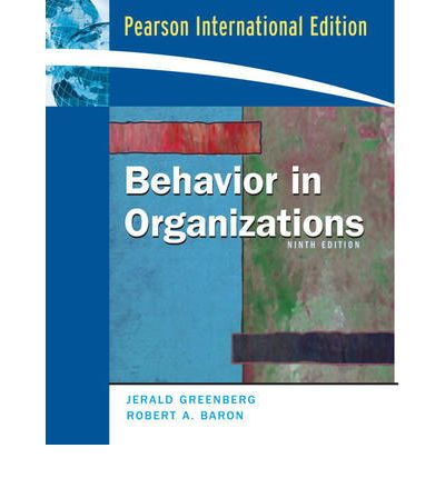 behavior in organisations Faculty in the organizational behavior area are dedicated to advancing research, teaching, and practice regarding the management of organizations.