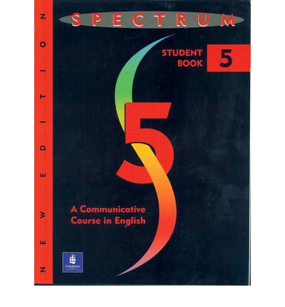 Spectrum: Communicative Course in English Level 5
