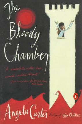 The Bloody Chamber & Other Sto