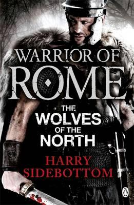 Warrior of Rome V: The Wolves of the North