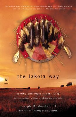 The Lakota Way : Stories and Lessons for Living