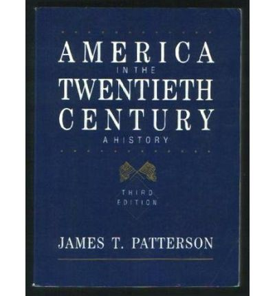 Patterson America in the Twentieth Century 3e