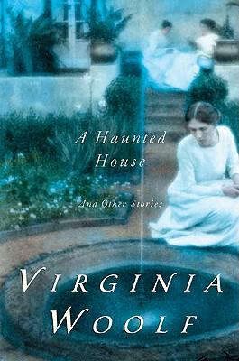 a haunted house by virginia woolf essay