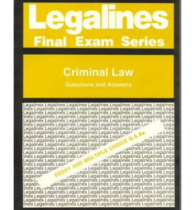 Legalines : Criminal Law Questions and Answers