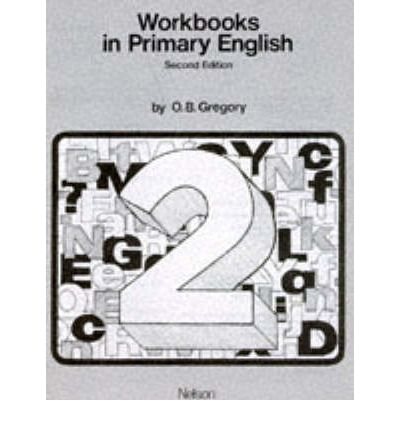 Workbooks in Primary English: Bk.2