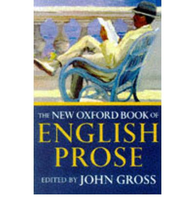 oxford book of essays edited by john gross Fair of speech: the uses of euphemism by d j enright  robert nisbet, john gross,  he recently compiled and edited the oxford book of death.