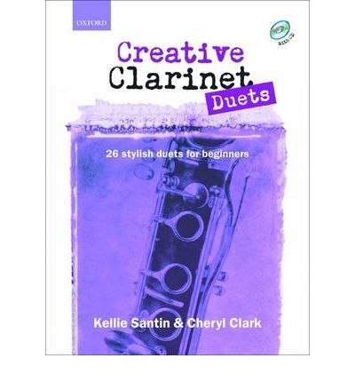 Creative Clarinet Duets : 26 Stylish Duets for Beginners