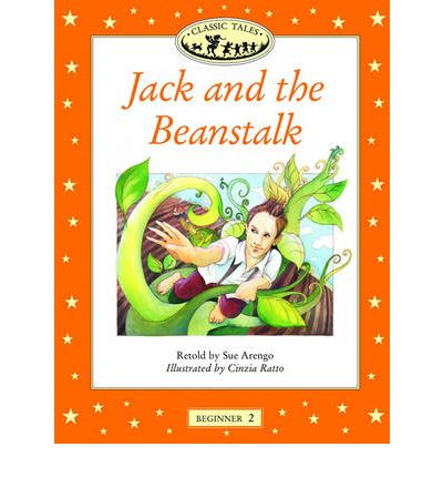Classic Tales: Jack and the Beanstalk Beginner level 2