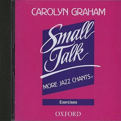 Small Talk: More Jazz Chants: Exercises Audio CD