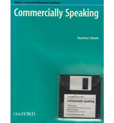 Commercially Speaking: Teacher's Pack (Teacher's Book and Disc)